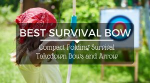 Best Survival Bow