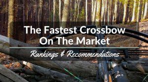 The Fastest Crossbow On The Market