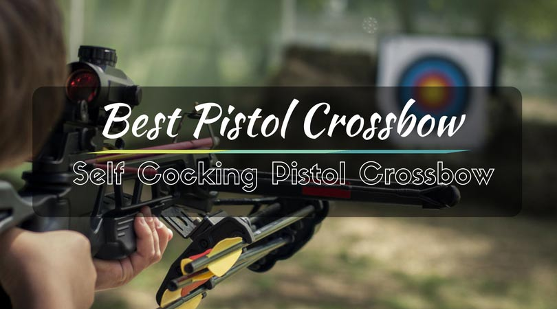 best pistol crossbow reviews